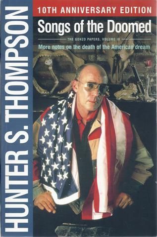 Image for Songs of the Doomed : More Notes on the Death of the American Dream