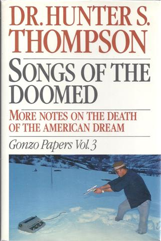 Image for Songs of the Doomed: More Notes on the Death of the American Dream Gonzo Papers