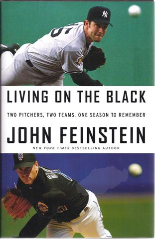 Image for Living on the Black: Two Pitchers, Two Teams, One Season to Remember