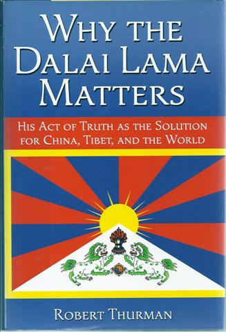Image for Why the Dalai Lama Matters