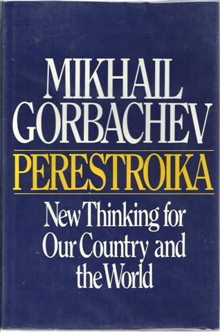 Image for Perestroika New Thinking for Our Country and the World