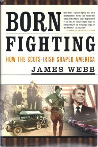 Image for Born Fighting: How the Scots-Irish Shaped America