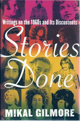 Image for Stories Done: Writings on the 1960s and Its Discontents