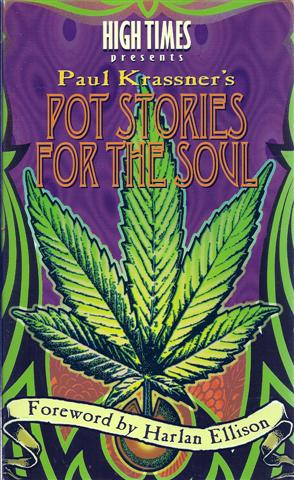 Image for High Times Presents Paul Krassner's Pot Stories for the Soul