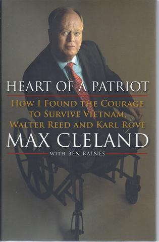 Image for Heart of a Patriot: How I Found the Courage to Survive Vietnam, Walter Reed and Karl Rove