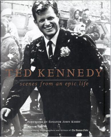 Image for Ted Kennedy: Scenes from an Epic Life