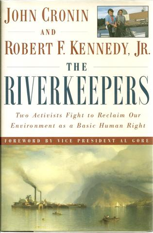Image for The Riverkeepers: Two Activists Fight to Reclaim Our Environment As a Basic Human Right