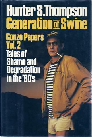 Image for Generation of Swine: Tales of Shame and Degradation in the '80s