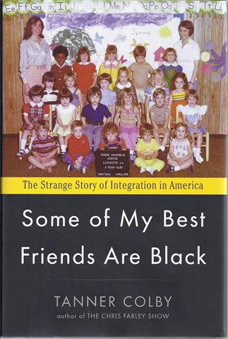 Image for Some of My Best Friends are Black