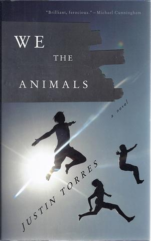 Image for We the Animals : A Novel