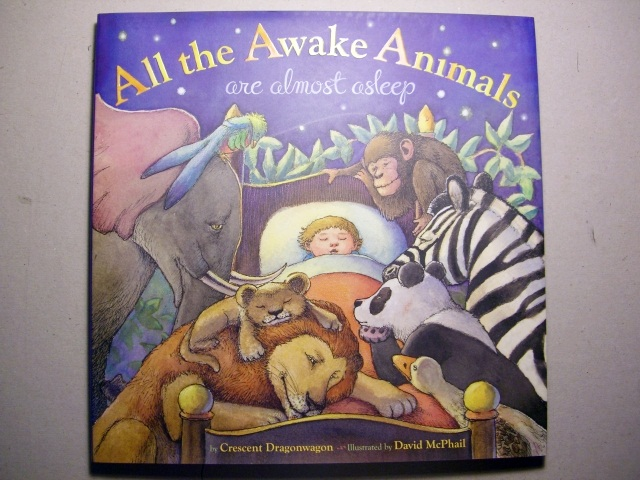 Image for All the Awake Animals Are Almost Asleep
