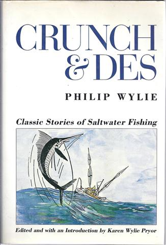 Image for Crunch and Des: Classic Stories of Saltwater Fishing