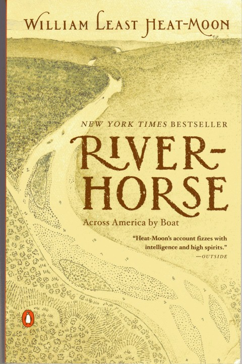 Image for River Horse: The Logbook of a Boat Across America