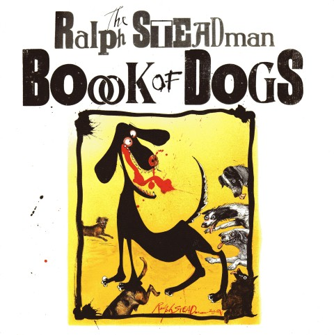 Image for The Ralph Steadman Book of Dogs