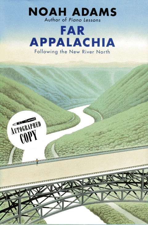 Image for Far Appalachia: Following the New River North