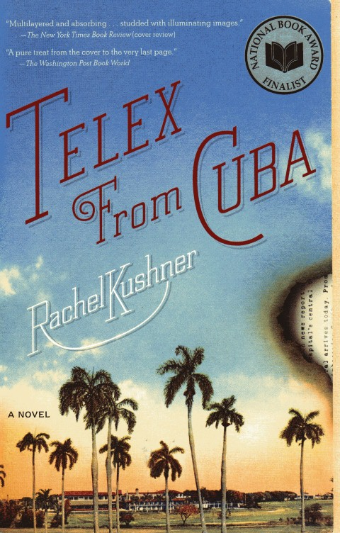 Image for Telex from Cuba: A Novel