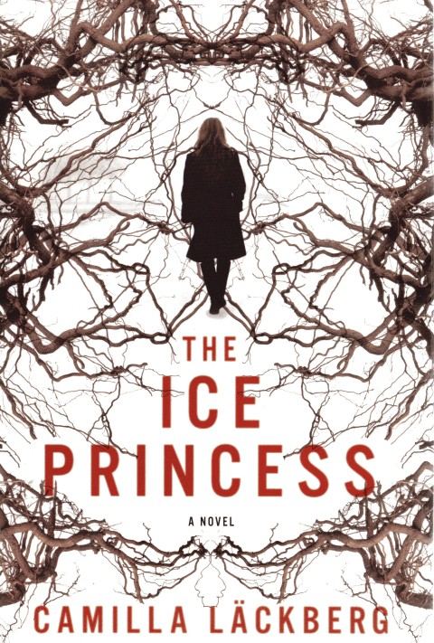Image for The Ice Princess (Patrik Hedstrom, Book 1)