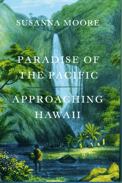 Image for Paradise of the Pacific:  Approaching Hawaii