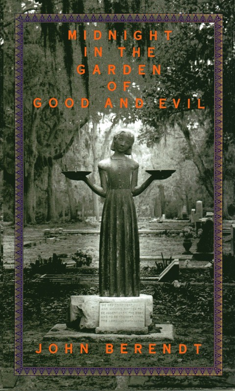 Image for Midnight in the Garden of Good and Evil: A Savannah Story