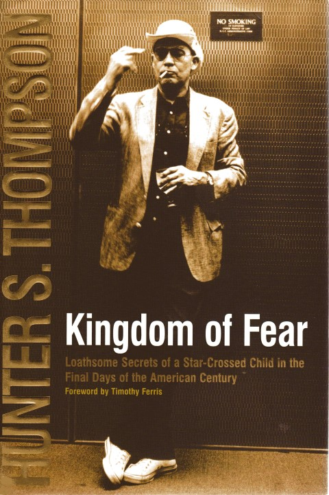 Image for Kingdom of Fear: Loathsome Secrets of a Star-Crossed Child in the Final Days of the American Century