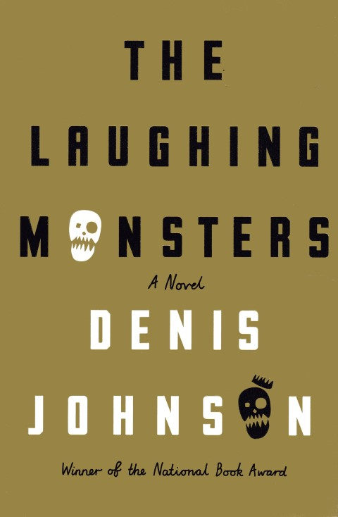 Image for The Laughing Monsters: A Novel
