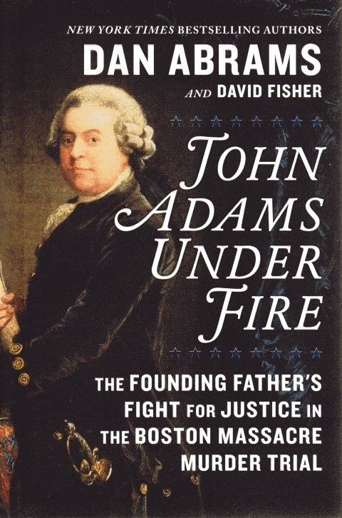 Image for John Adams Under Fire