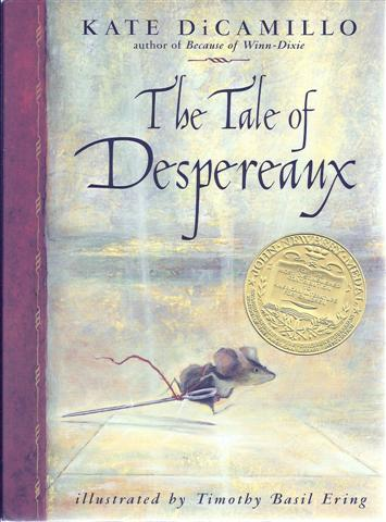 Image for The Tale of Despereaux: Being the Story of a Mouse, a Princess, Some Soup, and a Spool of Thread