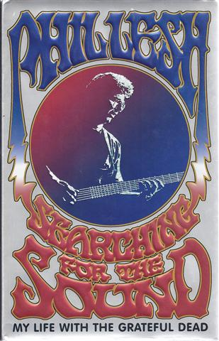 Image for Searching For The Sound: My Life In The Grateful Dead
