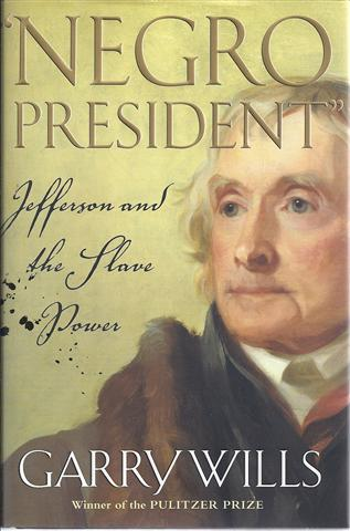 Image for Negro President: Jefferson and the Slave Power