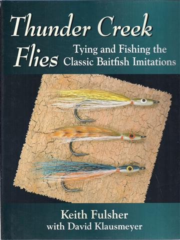 Image for Thunder Creek Flies: Tying and Fishing the Classic Baitfish Imitations