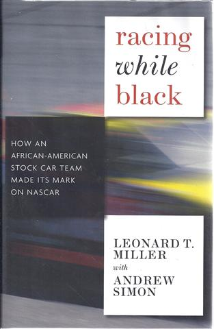 Image for Racing While Black: How an African-american Stock Car Team Made Its Mark on Nascar