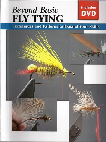 Image for Beyond Basic Fly Tying: Techniques and Gear to Expand Your Skills