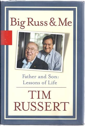 Image for Big Russ and Me: Father and Son Lessons of Life