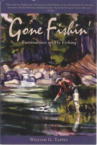 Image for Gone Fishin': Ruminations on Fly Fishing