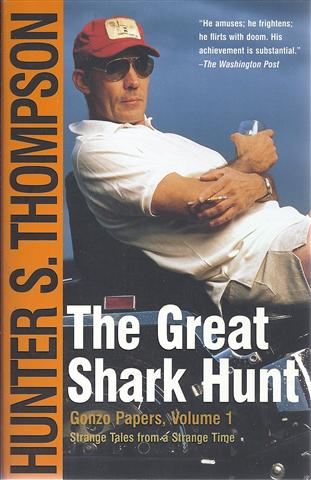Image for The Great Shark Hunt: Strange Tales from a Strange Time