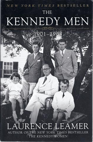 Image for The Kennedy Men: The Laws of the Father, 1901-1963