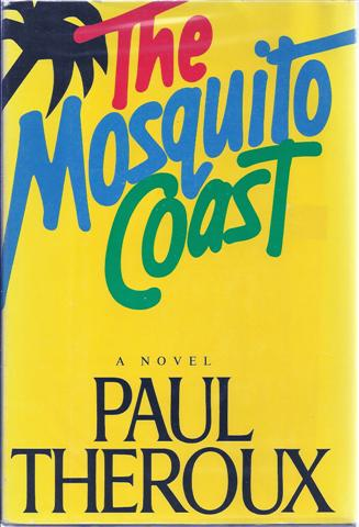Image for The Mosquito Coast: A Novel