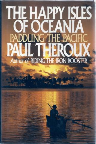 Image for The Happy Isles of Oceania: Paddling the Pacific