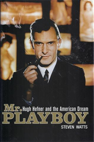Image for Mr. Playboy Hugh Hefner and the American Dream