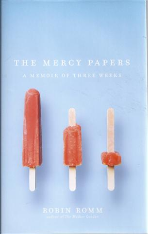 Image for The Mercy Papers: A Memoir of Three Weeks