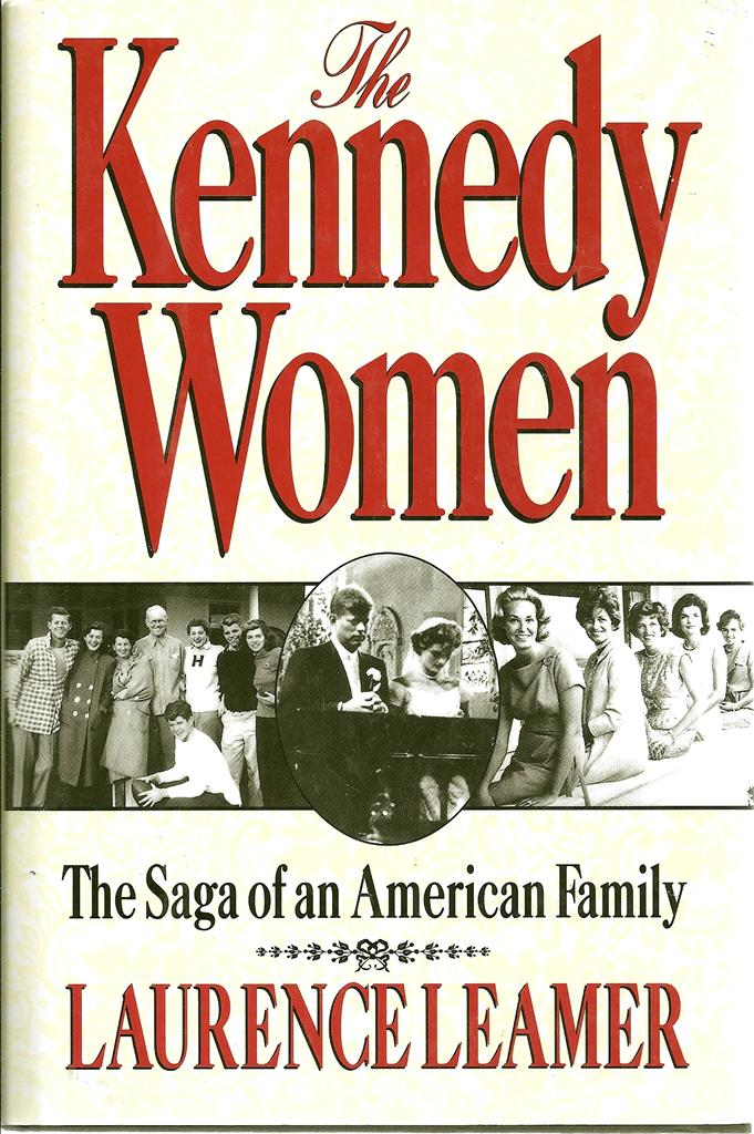 Image for The Kennedy Women: The Saga of an American Family