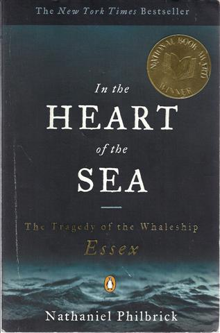 Image for In the Heart of the Sea: The Tragedy of the Whaleship Essex