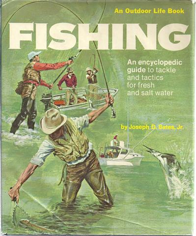Image for Fishing: An Encyclopedic Guide to Tackle and Tactics for Fresh and Salt Water
