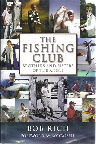 Image for The Fishing Club: Brothers And Sisters of the Angle