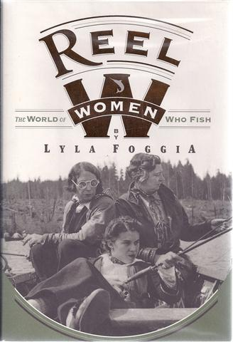 Image for Reel Women: The World of Women Who Fish