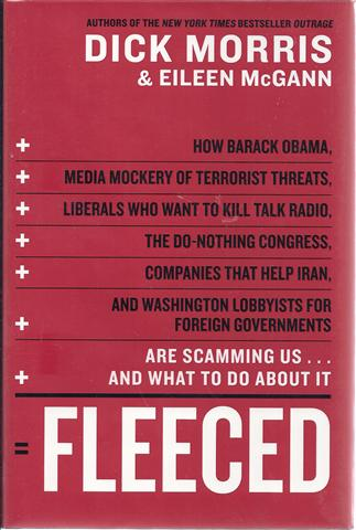 Image for Fleeced: How Washington Insiders, Foreign Lobbyists, Subprime Lenders, Credit Card Companies, Iraq Reconstruction Contractors, and Clinton Cronies Are Picking