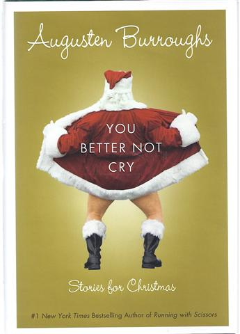 Image for You Better Not Cry: Stories for Christmas