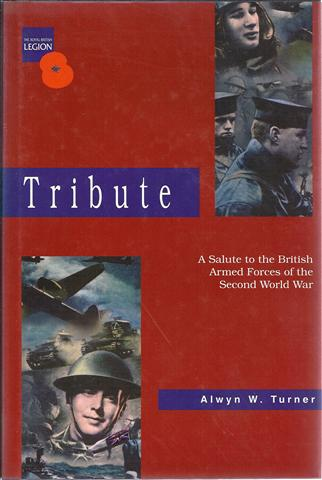 Image for Tribute: A Salute to the British Armed Forces of the Second World War