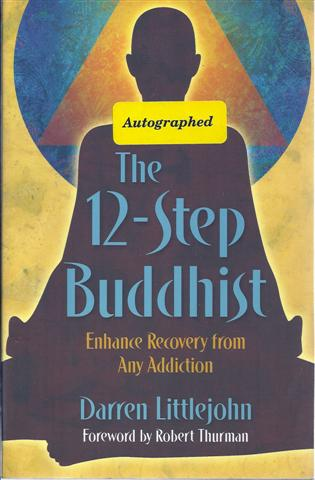 Image for The 12-Step Buddhist: Enhance Recovery from Any Addiction