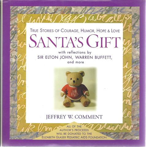 Image for Santa's Gift: True Stories of Courage, Humor, Hope and Love